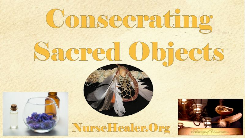 Consecrating Sacred Objects