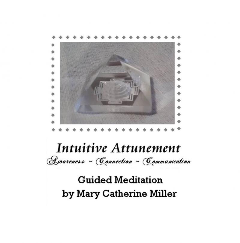 Intuitive Attunement Meditation