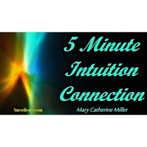 Five Minute Intuition Connection