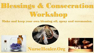 Blessings & Consecration Workshop