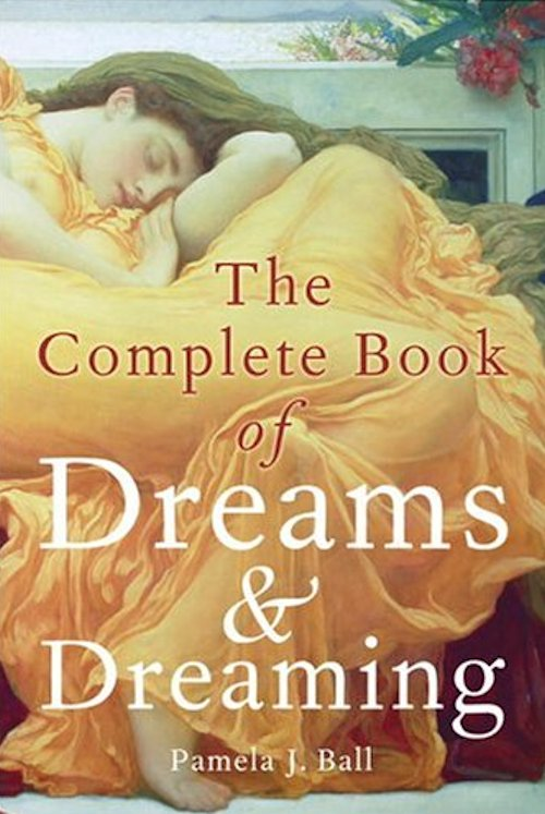 Complete Book of Dreams and Dreaming