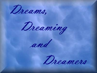 Dreams, Dreaming and Dreamers Class