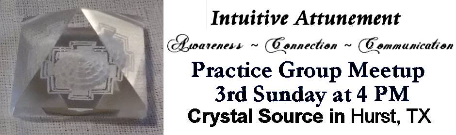 Intuitive Attunement Practice