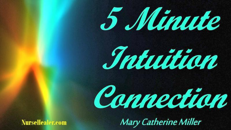 5 Minute Intuition Connection
