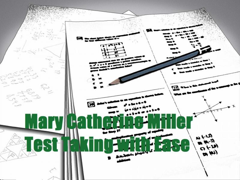 Test Taking with Ease